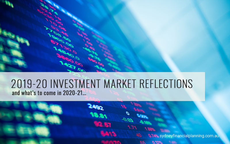 2019-20 Investment market reflections
