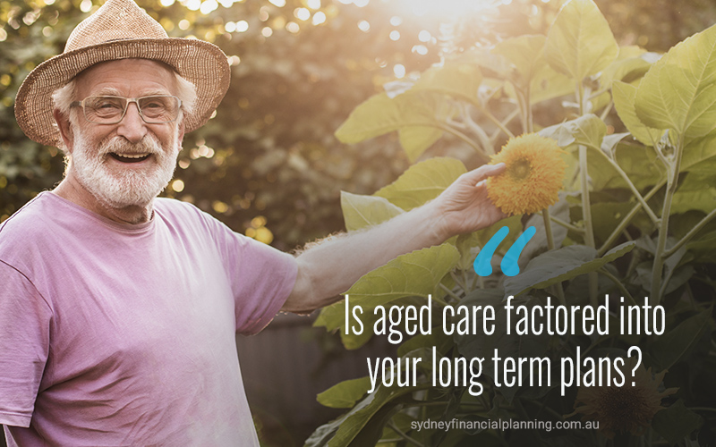 Is Aged Care Factored into Your Future?