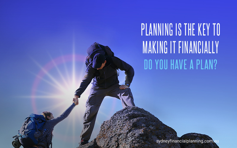 Planning is key to making it financially