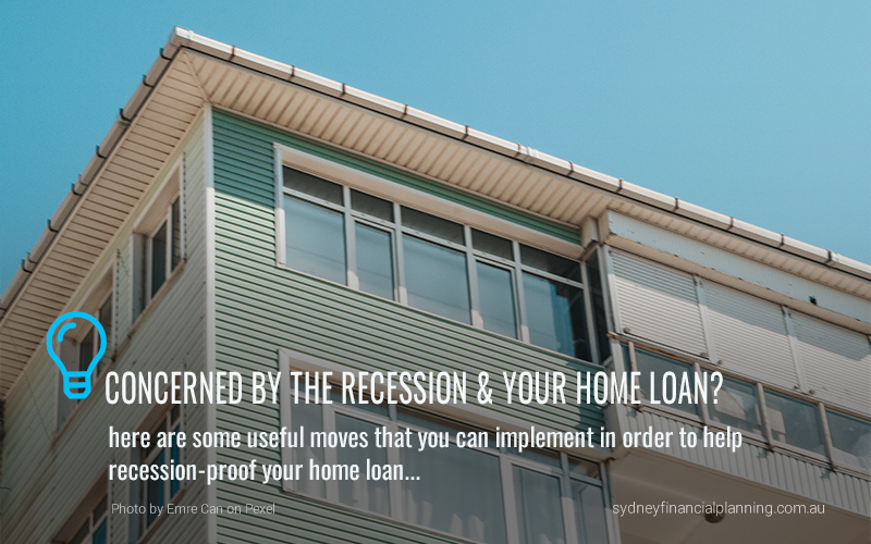 The recession and your home loan