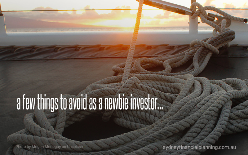 Things to avoid as a newbie investor