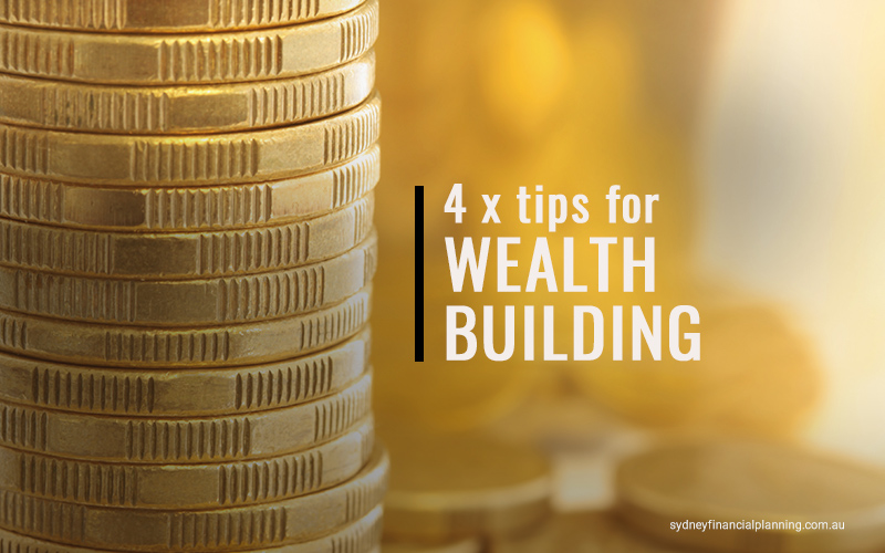 Wealth Building Tips